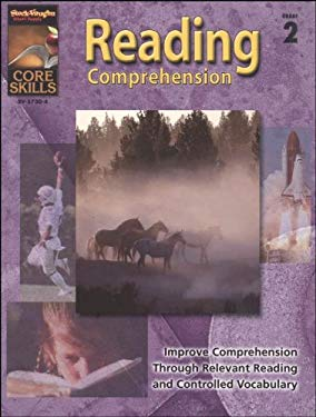 Steck-Vaughn Core Skills: Reading Comprehension: Student Edition Grade 2 Reading Comprehension