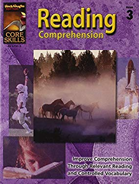 Steck-Vaughn Core Skills: Reading Comprehension: Student Edition Grade 3 Reading Comprehension 9780739857311