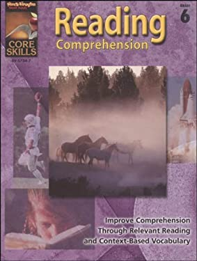 Steck-Vaughn Core Skills: Reading Comprehension: Student Edition Grade 6 Reading Comprehension 9780739857342