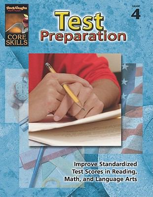 Steck-Vaughn Core Skills: Test Prep: Student Edition Grade 4 9780739857373