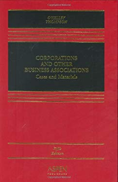 Corporations and Other Business Associations: Cases and Materials 9780735557901