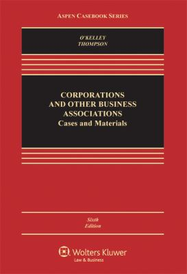 Corporations and Other Business Associations: Cases and Materials 9780735586024