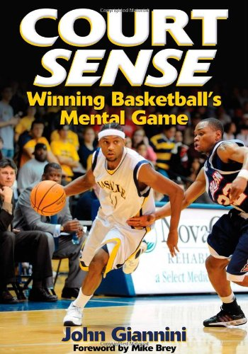 Court Sense: Winning Basketball's Mental Game 9780736044233