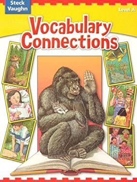 Steck-Vaughn Vocabulary Connections: Student Edition 9780739891681