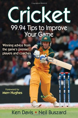 Cricket: 99.94 Tips to Improve Your Game 9780736090780