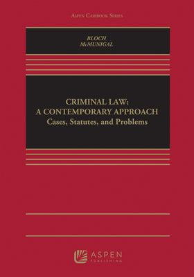Criminal Law: A Contemporary Approach 9780735539655