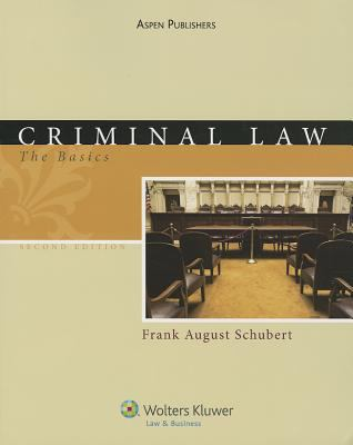 Criminal Law: The Basics, Second Edition 9780735584181