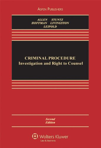 Criminal Procedure: Investigation and Right to Counsel, Second Edition 9780735587809