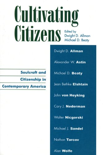 Cultivating Citizens: Soulcraft and Citizenship in Contemporary America