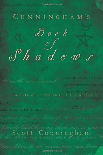 Cunningham's Book of Shadows: The Path of an American Traditionalist 9780738719146