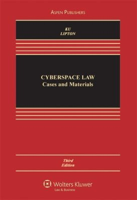 Cyberspace Law: Cases and Materials, Third Edition 9780735589339