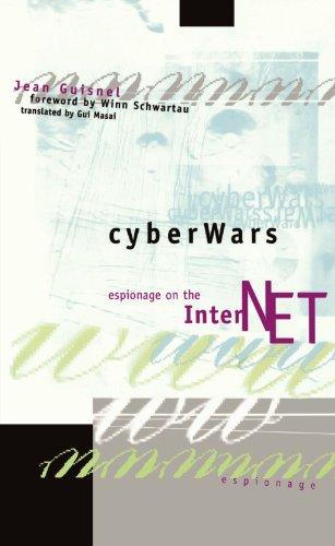 Cyberwars: Espionage on the Internet 9780738202600