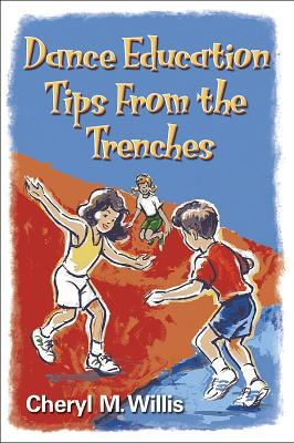 Dance Education Tips from the Trenches 9780736045674