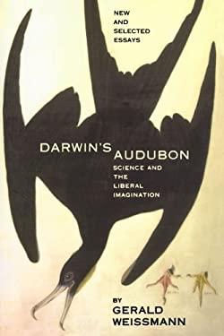 Darwin's Audubon: Science and the Liberal Imagination 9780738205977