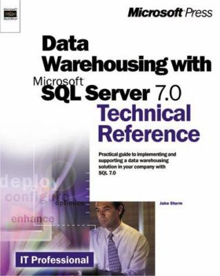 Data Warehousing with Microsoft SQL Server 7.0 Technical Reference [With CDROM] 9780735608597
