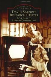 David Sarnoff Research Center: RCA Labs to Sarnoff Corporation 2690699