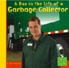 Day in the Life of a Garbage Collector 9780736826297