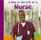 Day in the Life of a Nurse 9780736826310