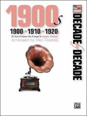 Decade by Decade 1900s, 1910s, 1920s: 30 Years of Popular Hits Arranged for Easy Piano 12444416