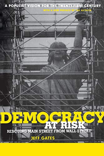 Democracy at Risk: Rescuing Main Street from Wall Street 9780738204833