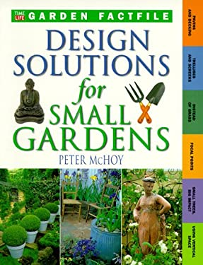 Design Solutions for Small Gardens 9780737006070