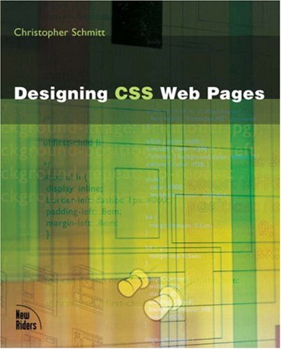 Designing CSS Web Pages 9780735712638