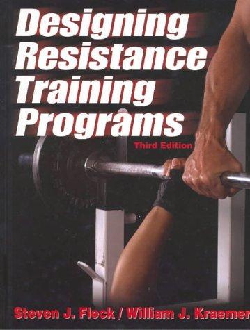 Designing Resistance Training Programs - 3rd 9780736042574