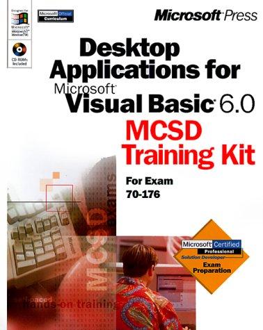 MCSD Training Kit - Desktop Applications with Visual Basic 6 Microsoft Corporation, Microsoft Corporation Staff