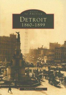 Detroit: 1860-1899 9780738533735