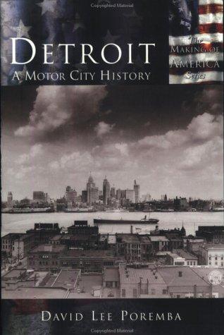 Detroit:: A Motor City History 9780738524351