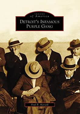 Detroit's Infamous Purple Gang 9780738552385