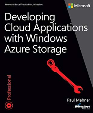 Developing Cloud Applications with Windows Azure Storage 9780735667983