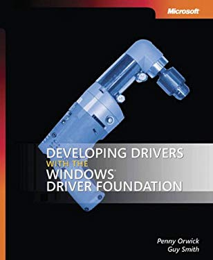 Developing Drivers with the Windows Driver Foundation 9780735623743
