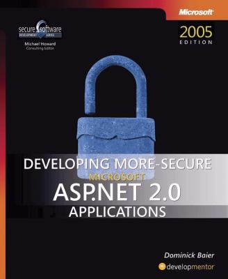 Developing More-Secure Microsoft ASP.Net 2.0 Applications 9780735623316