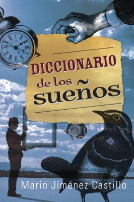 Diccionario de los Suenos = Dictionary of Dreams 9780738719009