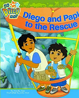 Diego and Papi to the Rescue 9780738383729