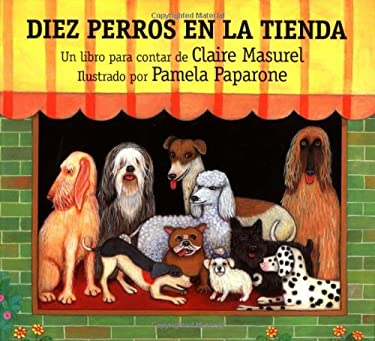 Diez Perros en la Tienda = Ten Dogs in the Window 9780735813038