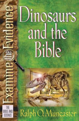 Dinosaurs and the Bible 9780736909068