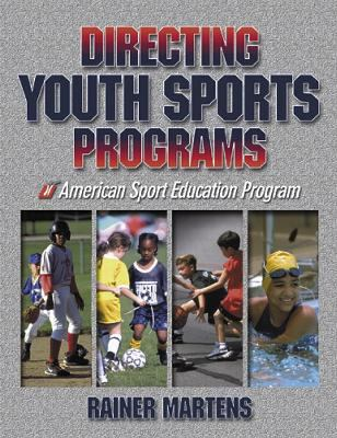 Directing Youth Sports Programs 9780736036962
