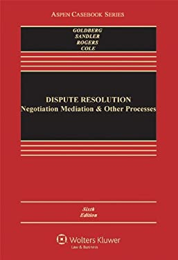 Dispute Resolution: Negotiation Mediation & Other Processes, Sixth Edition 9780735507104