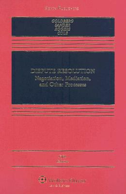 Dispute Resolution: Negotiation, Mediation, and Other Processes 9780735564039