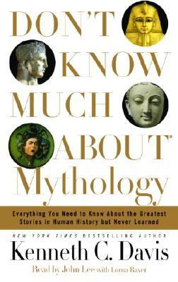 Don't Know Much about Mythology 9780739317440