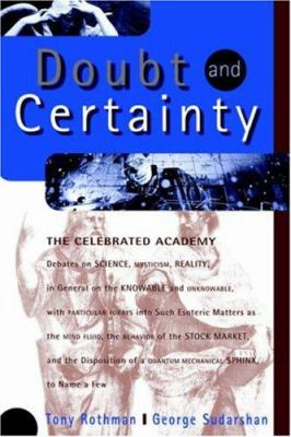 Doubt and Certainty: The Celebrated Academy Debates on Science, Mysticism Reality 9780738201696