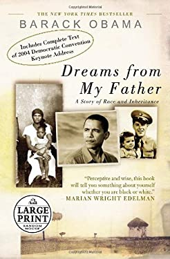 Dreams from My Father: A Story of Race and Inheritance 9780739325766