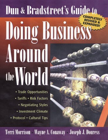 Dun & Bradstreet's Guide to Doing Business Around the World 9780735201088