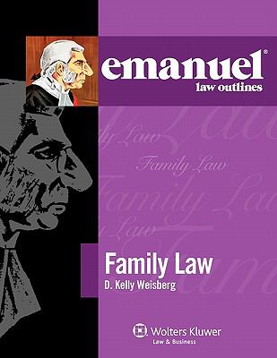 Emanuel Law Outlines: Family Law 9780735597761