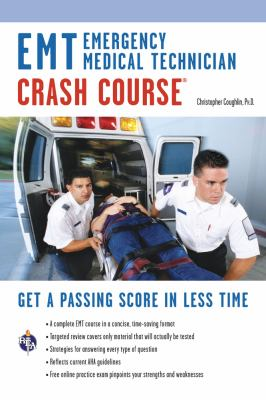 EMT (Emergency Medical Technician) Crash Course 9780738610061