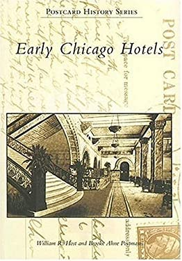 Early Chicago Hotels 9780738540412