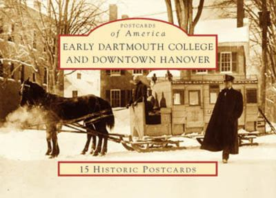 Early Dartmouth College and Downtown Hanover 9780738525303
