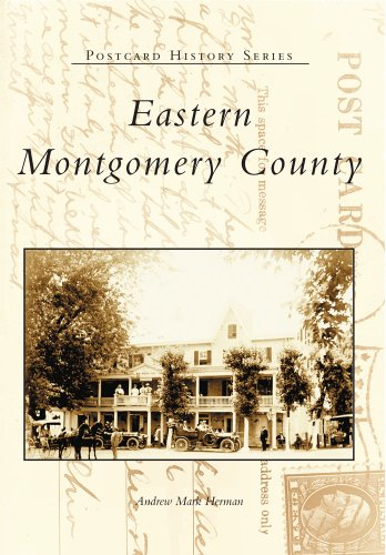 Eastern Montgomery County Postcards 9780738501901